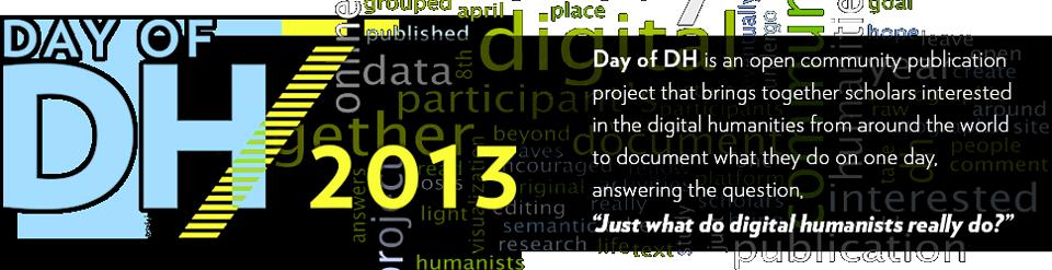 http://dayofdh2013.matrix.msu.edu/wp-content/themes/dayofdh/images/dhheader.png